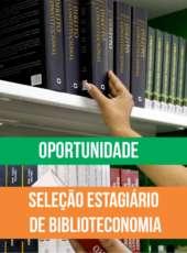 Aesp seleciona estagiário de Biblioteconomia